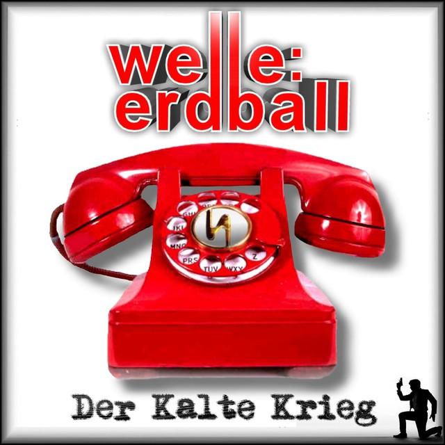 Welle:Erdball - Der Kalte Krieg