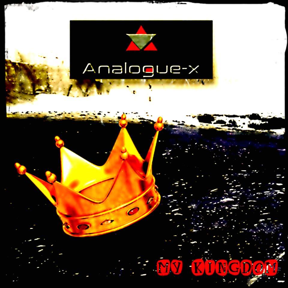 Analogue-X - My Kingdom Image
