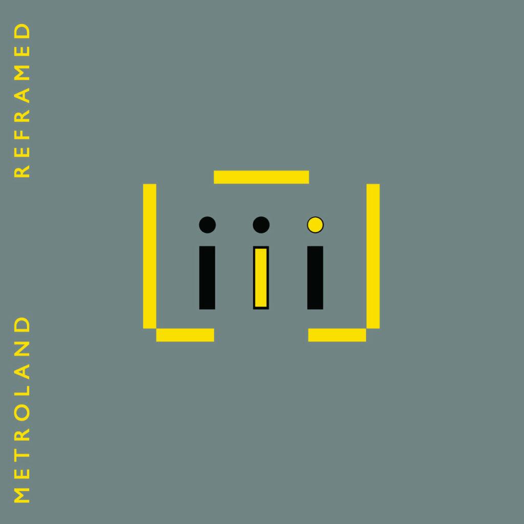 Metroland - Reframed EP Image