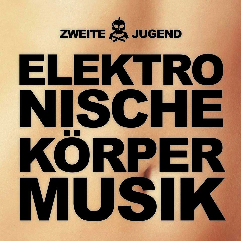 Zweite Jugend - Elektronische Körpermusik Image