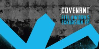 Covenant - Fieldworks: Exkursion EP