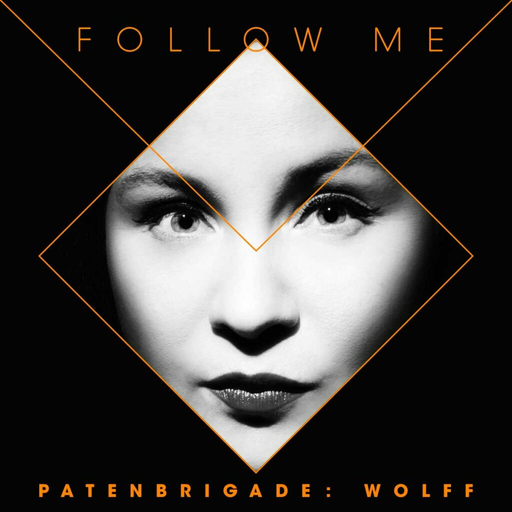 Patenbrigade: Wolff - Follow Me Image