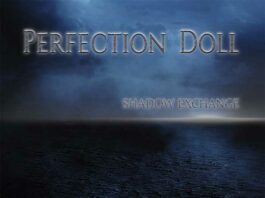 Perfection Doll - Shadow Exchange