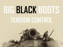 Tension Control - Big Black Boots