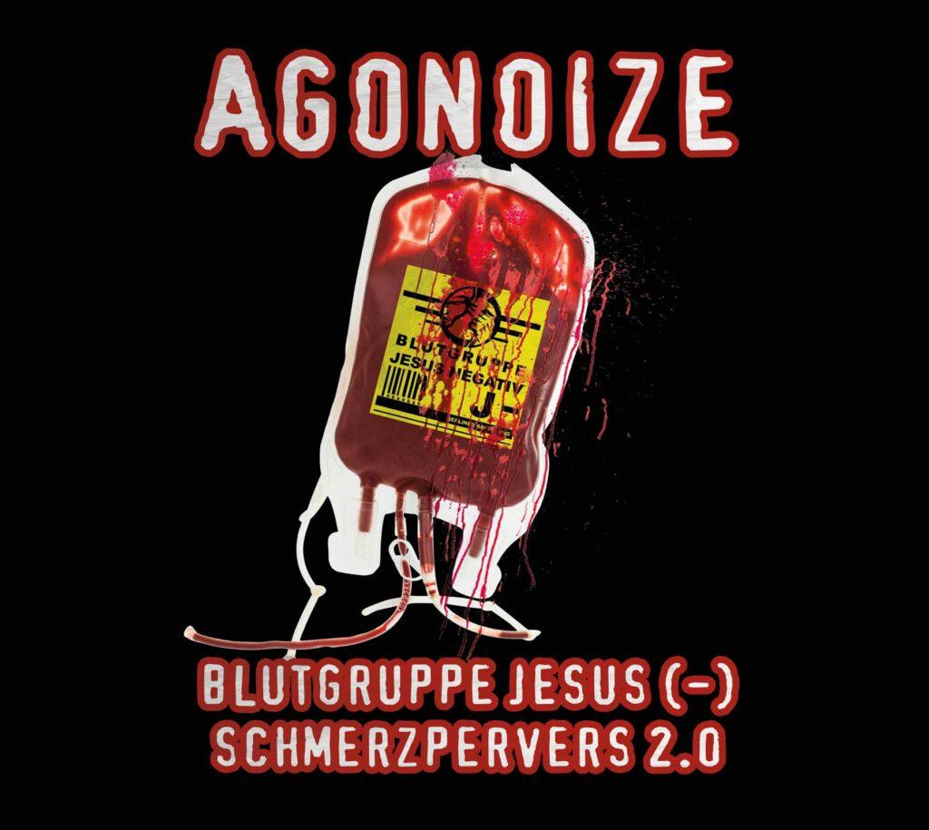 Agonoize - Blutgruppe Jesus (-) / Schmerzpervers 2.0 Image