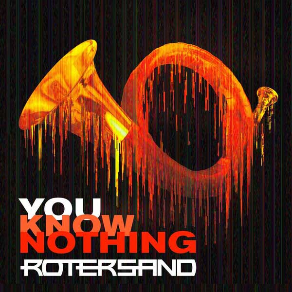 Rotersand - You Know Nothing Image