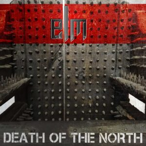 ELM - Death Of The North EP