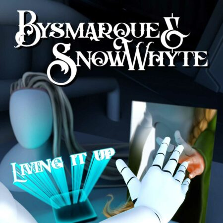 Bysmarque & Snowwhyte - Living It Up Image