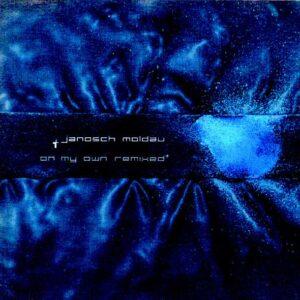 Janosch Moldau - On My Own (Remixed)