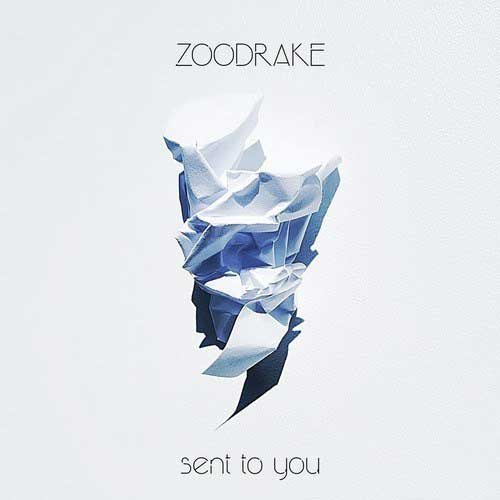 Zoodrake - Sent To You