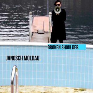 Janosch Moldau - Broken Shoulder