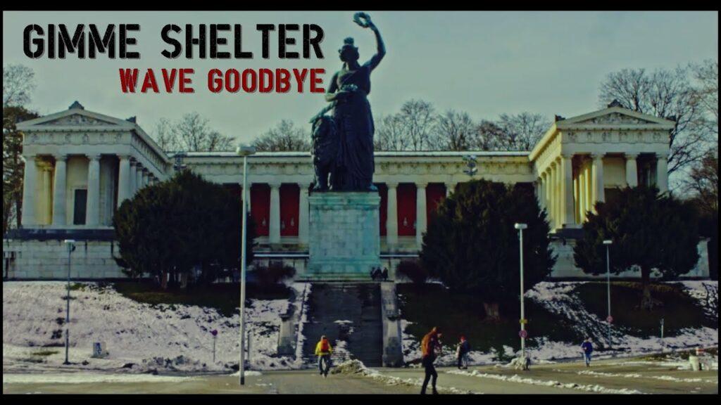 Gimme Shelter - Wave Goodbye