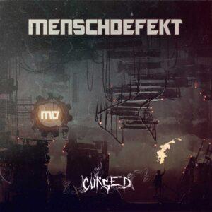 Menschdefekt – Cursed